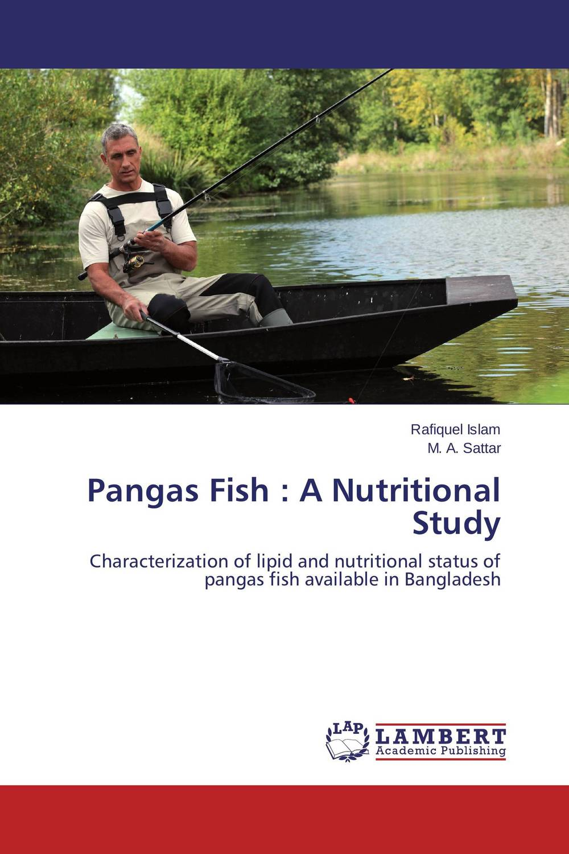 Pangas Fish : A Nutritional Study