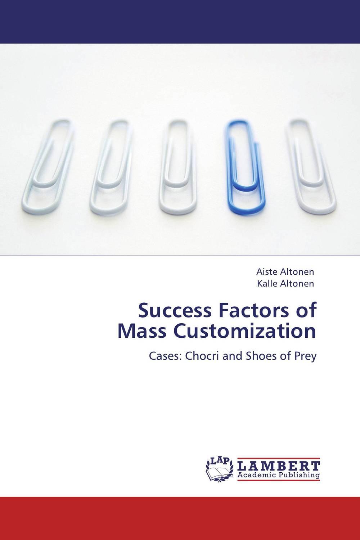Success Factors of Mass Customization critical success factors in multichannel mobile marketing