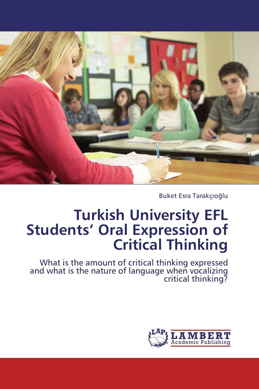 Turkish University EFL Students' Oral Expression of Critical Thinking dieting practices among ahfad university for women students