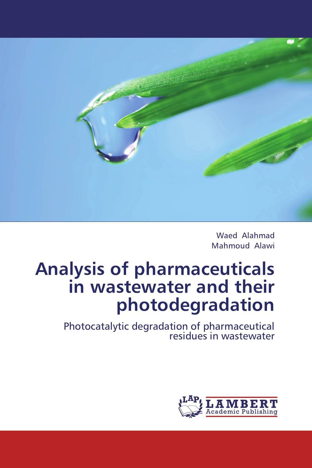 Analysis of pharmaceuticals in wastewater and their photodegradation impurity profiling of drugs and pharmaceuticals