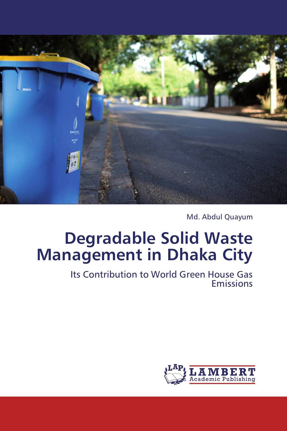 Degradable Solid Waste Management in Dhaka City the optimal planning for power generation by waste