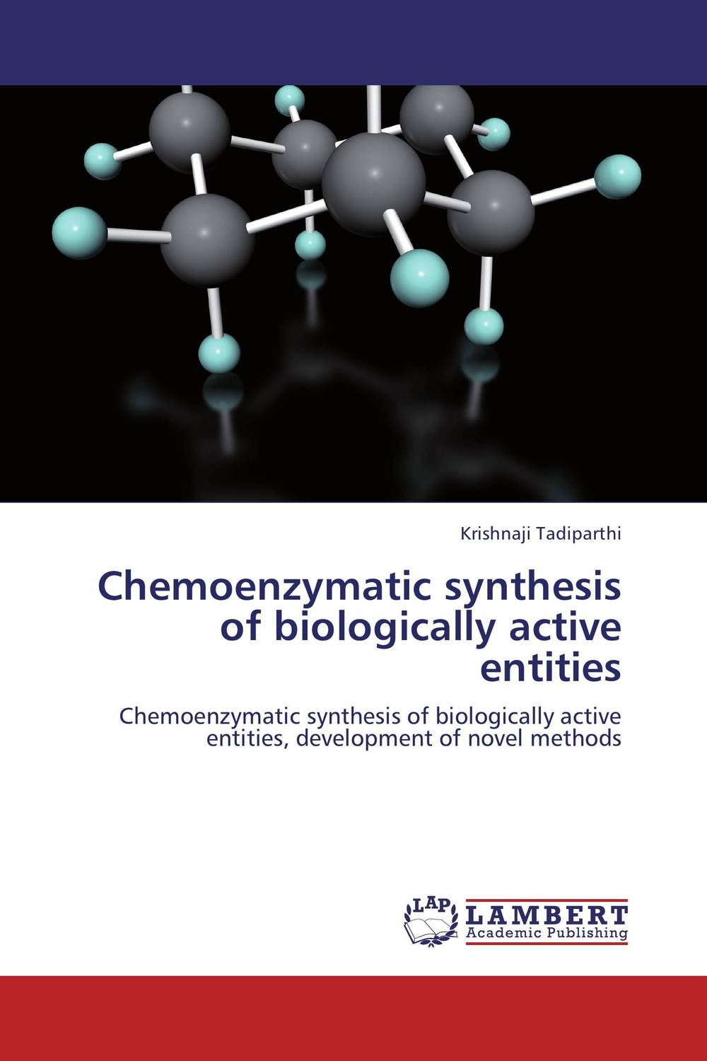 Chemoenzymatic synthesis of biologically active entities
