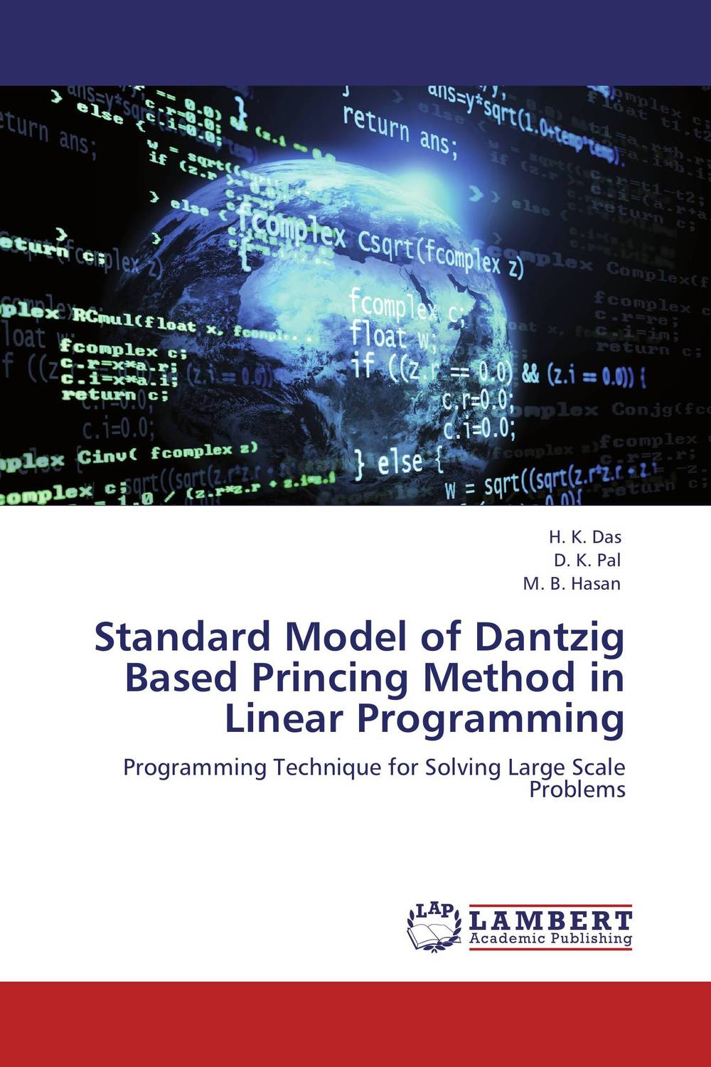Standard Model of Dantzig Based Princing Method in Linear Programming recent trends for solving fuzzy multi objective programming problems