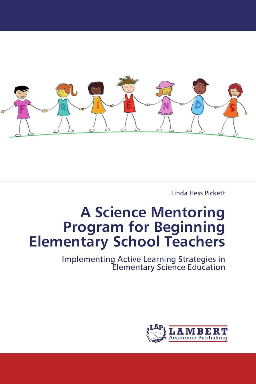 A Science Mentoring Program for Beginning Elementary School Teachers voluntary associations in tsarist russia – science patriotism and civil society