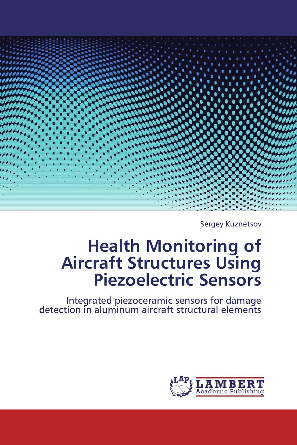 все цены на Health Monitoring of Aircraft Structures Using Piezoelectric Sensors