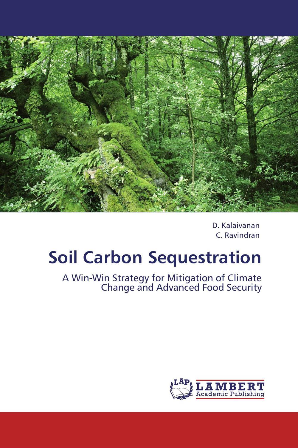 Soil Carbon Sequestration gnanasekar s and chandrasekhar c n carbon sequestration in multipurpose tree species at seedling stage