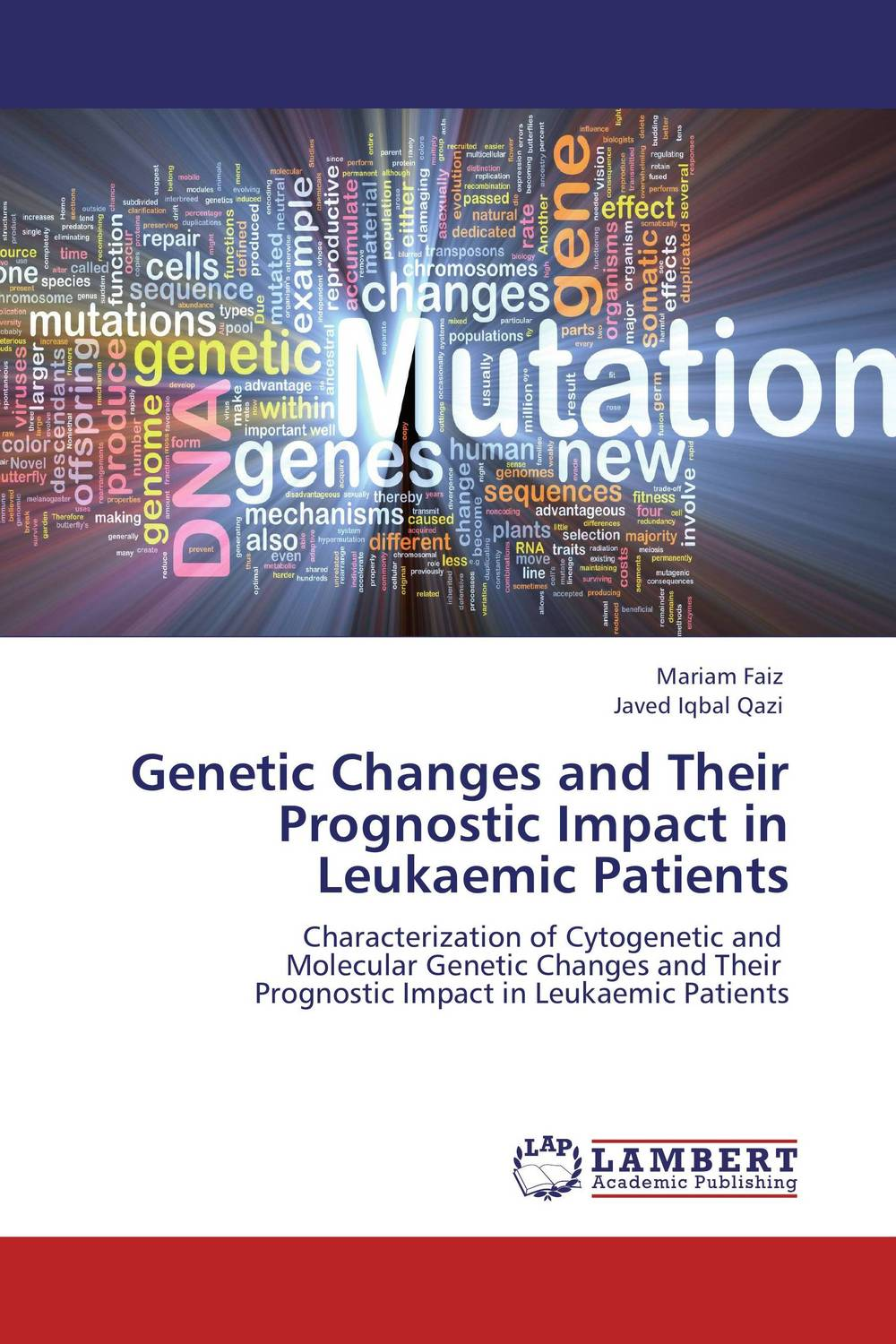 Genetic Changes and Their Prognostic Impact in Leukaemic Patients купить