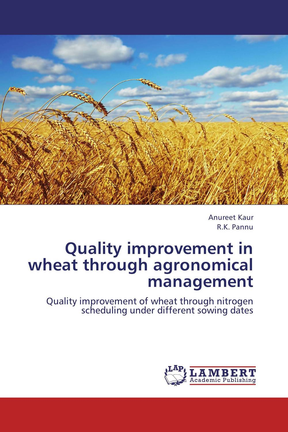 Quality improvement in wheat through agronomical management