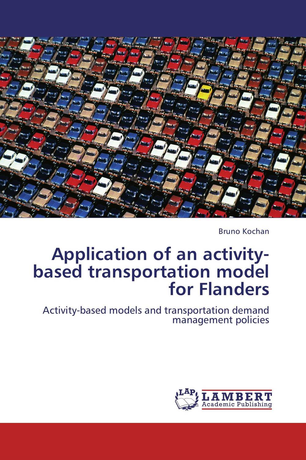 Application of an activity-based transportation model for Flanders an application of call in english subject