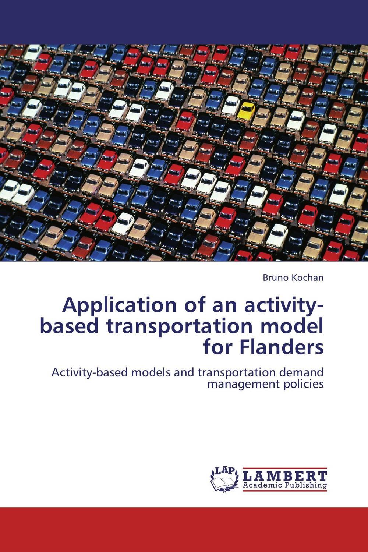 Application of an activity-based transportation model for Flanders stichelbaut birger in flanders fields