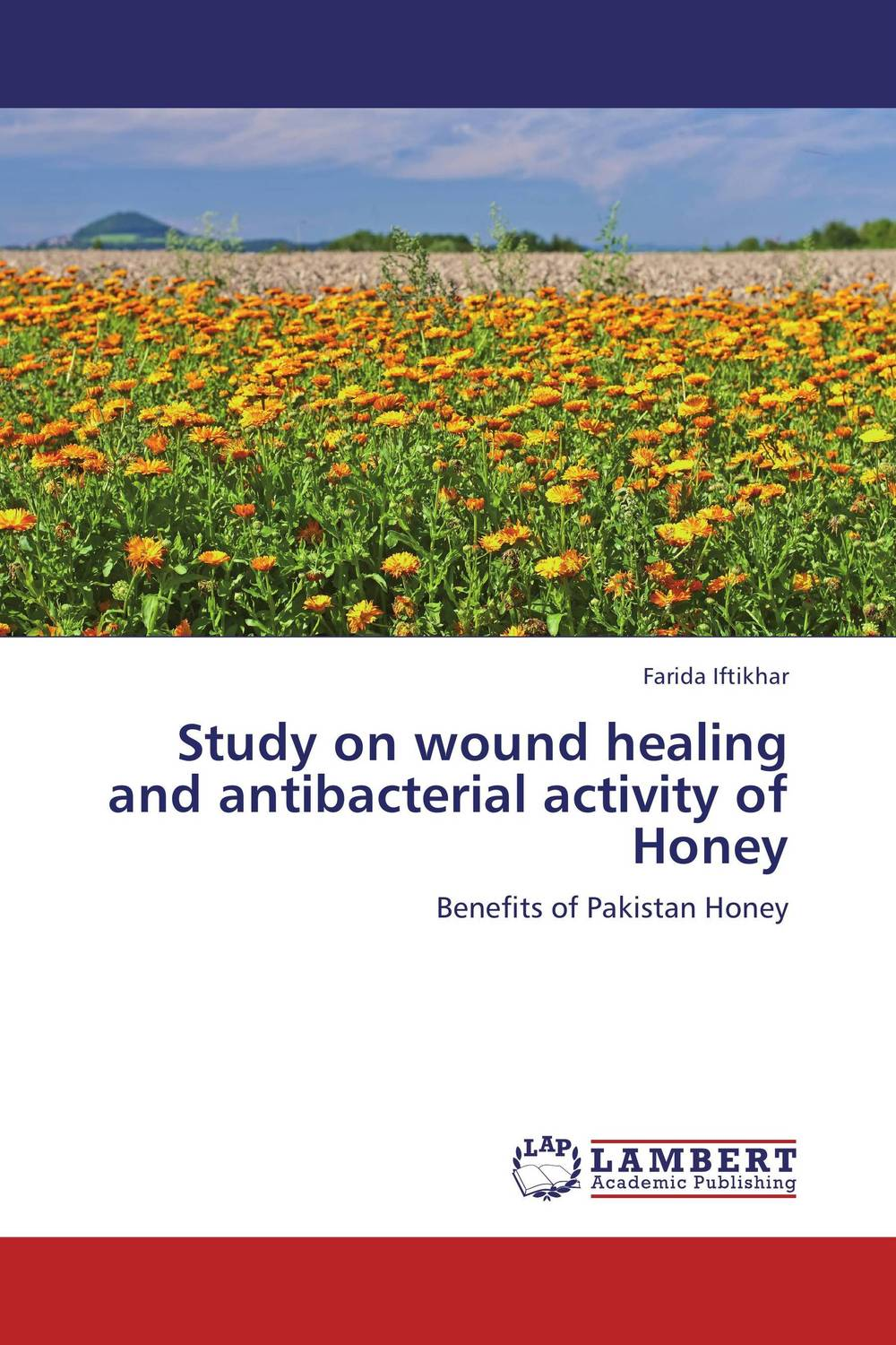Study on wound healing and antibacterial activity of Honey high quality 100% natural pure sweet honey bee honey