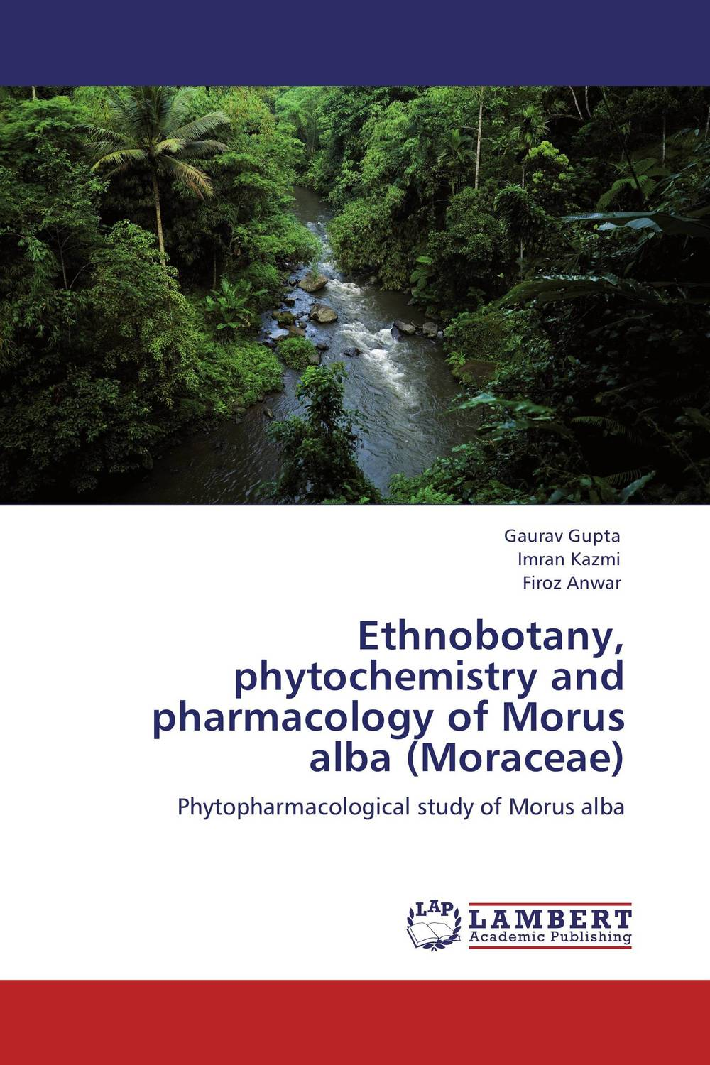 Ethnobotany, phytochemistry and pharmacology of Morus alba (Moraceae) laxman sawant bala prabhakar and nancy pandita phytochemistry and bioactivity of enicostemma littorale