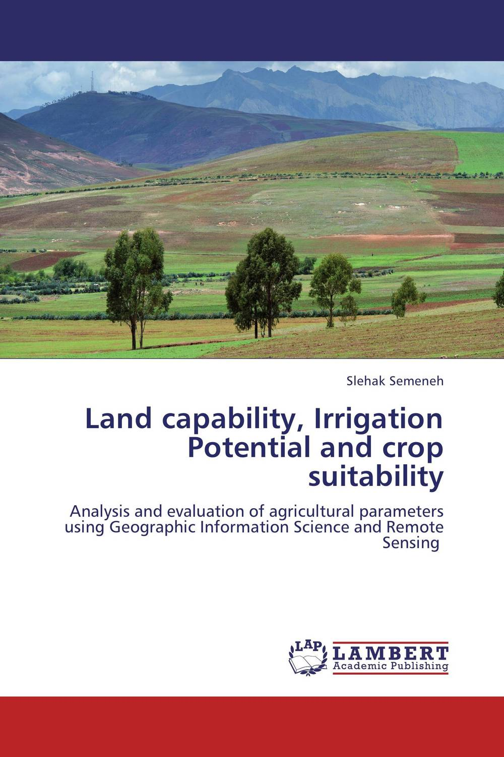 Land capability, Irrigation Potential and crop suitability roberto fernandez assessment of land use suitability based on erosion susceptibility
