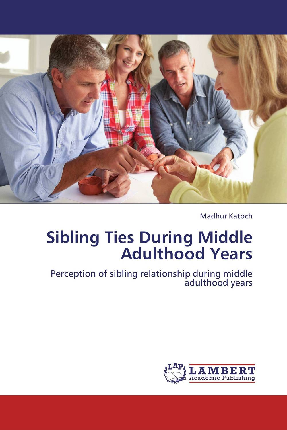 Sibling Ties During Middle Adulthood Years family ties