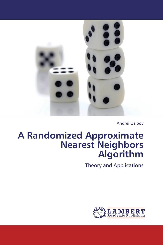 A Randomized Approximate Nearest Neighbors Algorithm crossing the blvd – strangers neighbors
