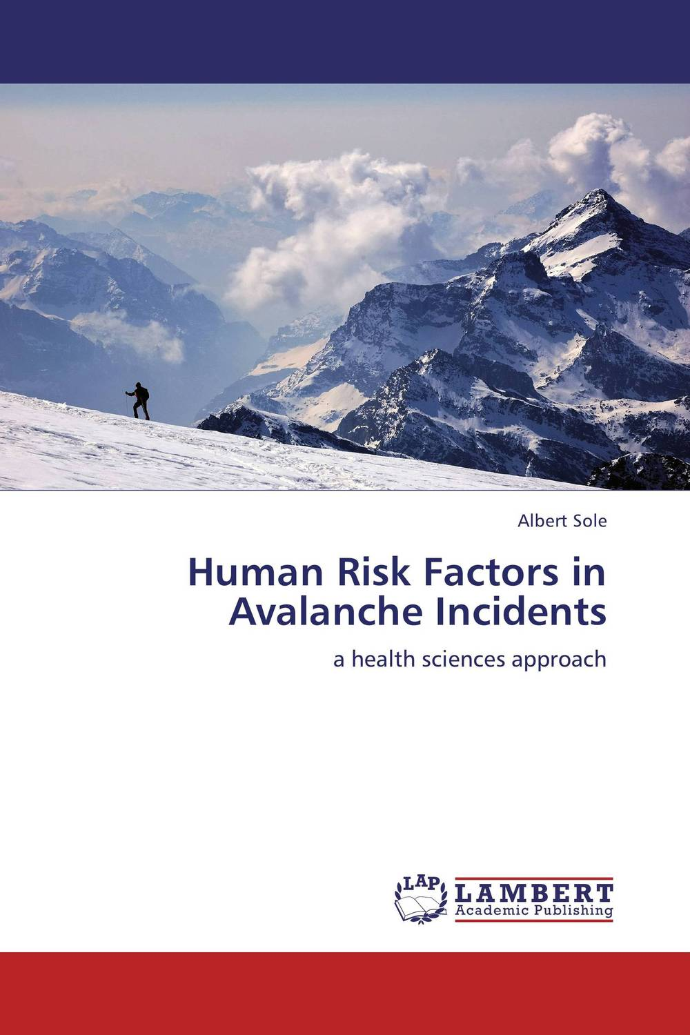 Human Risk Factors in Avalanche Incidents abo and genetic risk factors associated with venous thrombosis