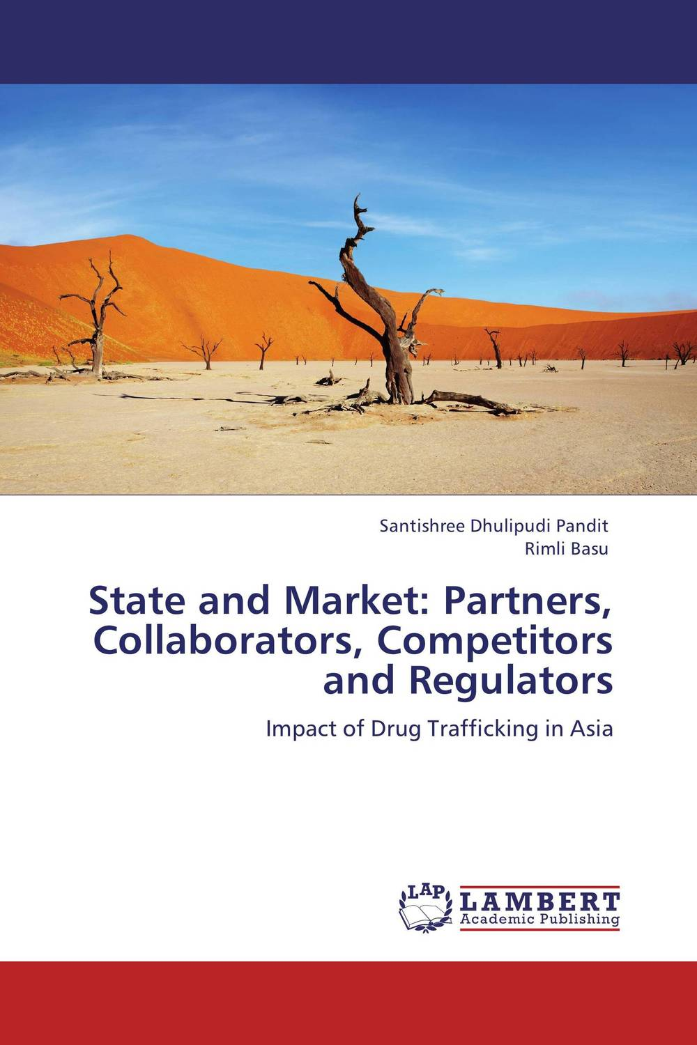 State and Market: Partners, Collaborators, Competitors and Regulators partners lp cd