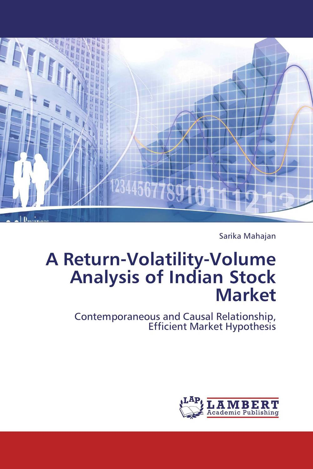 A Return-Volatility-Volume Analysis of Indian Stock Market tobias olweny and kenedy omondi the effect of macro economic factors on stock return volatility at nse