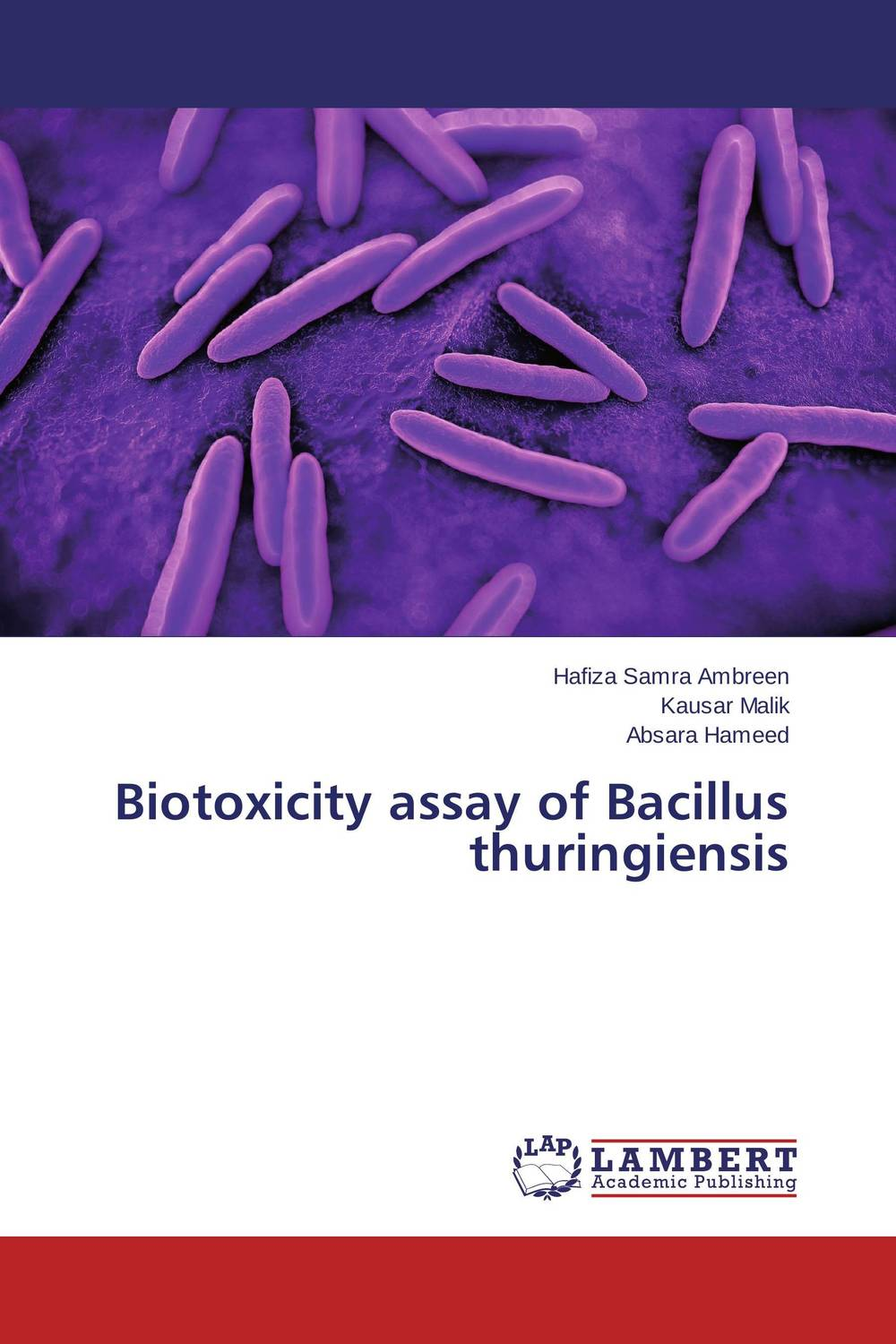 Biotoxicity assay of Bacillus thuringiensis role of bacillus circulans in bio organic agriculture