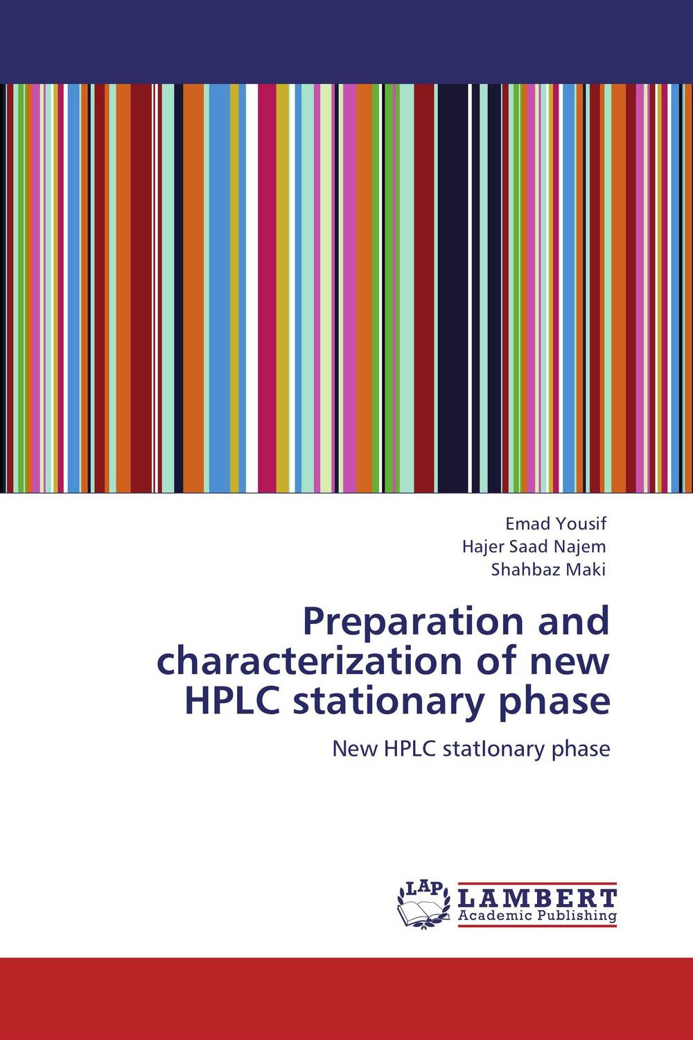 Preparation and characterization of new HPLC stationary phase