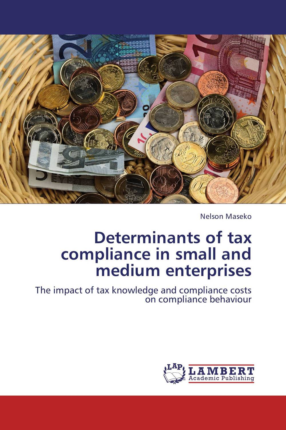 Determinants of tax compliance in small and medium enterprises augustine wilson boateng improving tax revenue collection in ghana