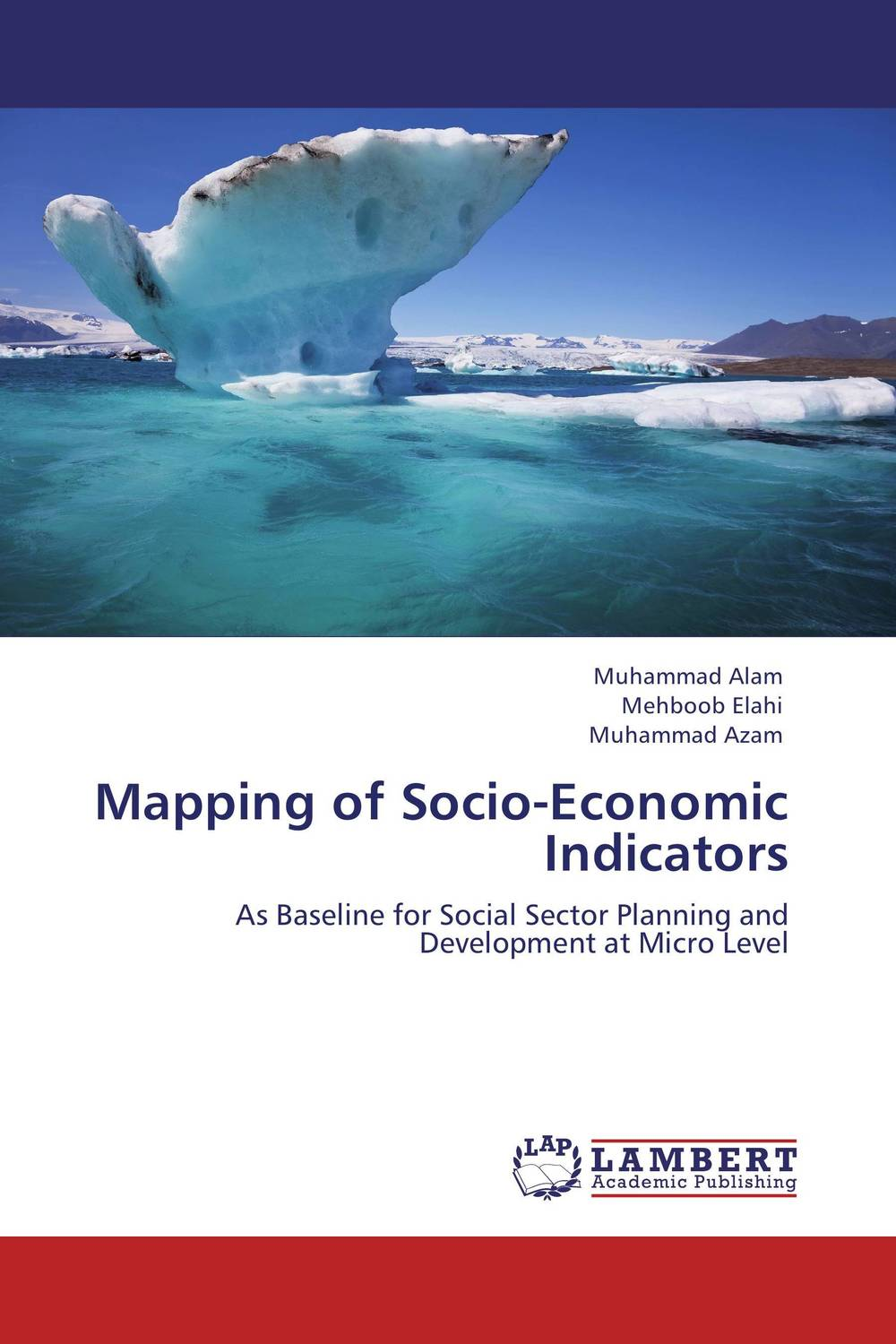 Mapping of Socio-Economic Indicators michael griffis economic indicators for dummies