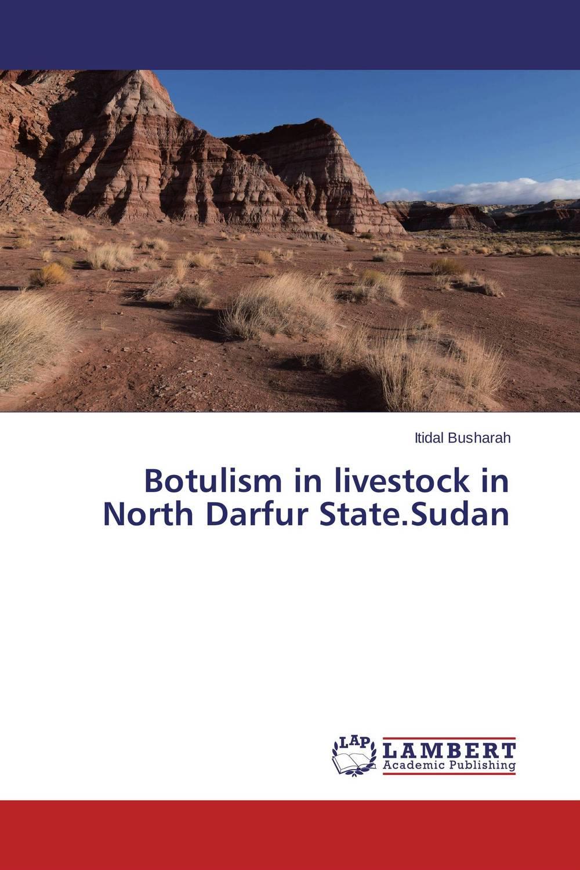 Botulism in livestock in North Darfur State.Sudan шапки и шляпы где