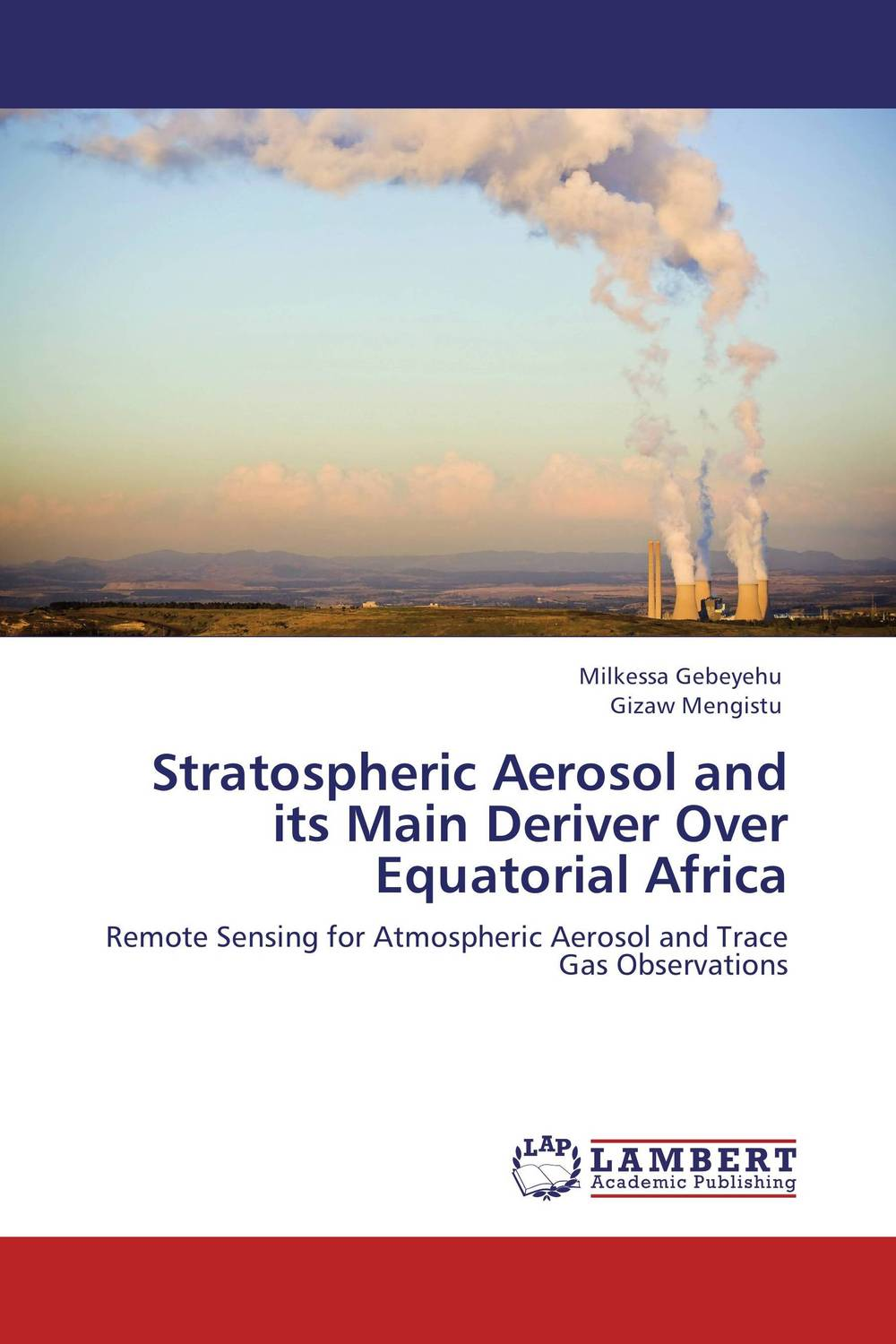 Stratospheric Aerosol and its Main Deriver Over Equatorial Africa matters of life