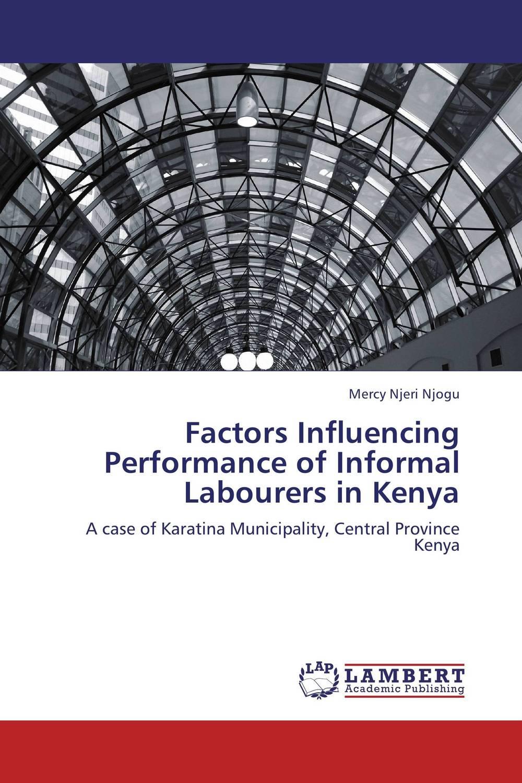 все цены на  Factors Influencing Performance of Informal Labourers in Kenya  онлайн