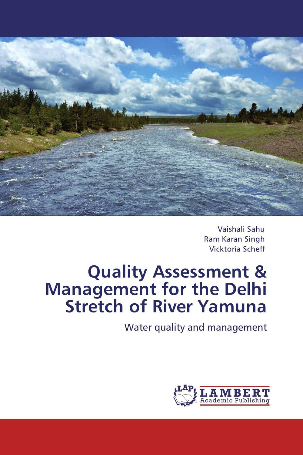 Quality Assessment & Management for the Delhi Stretch of River Yamuna effects of dams on river water quality