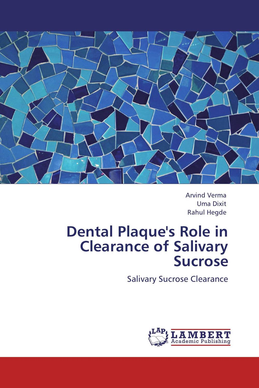 Dental Plaque's Role in Clearance of Salivary Sucrose electrochemistry of human dental enamel