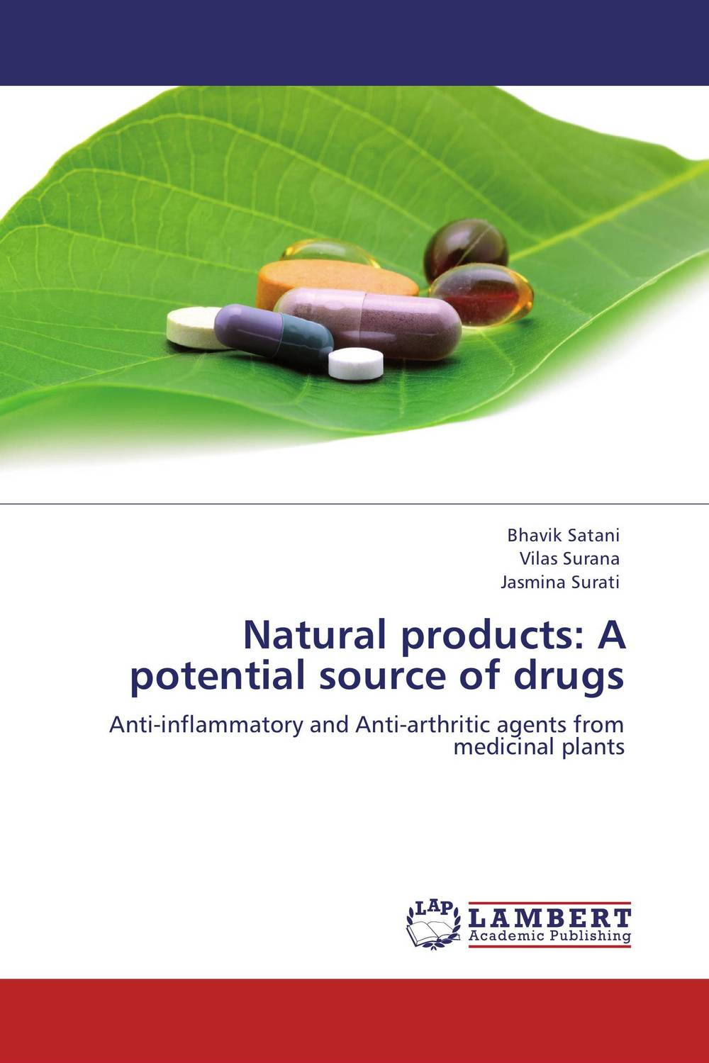 Natural products: A potential source of drugs discovery of natural antioxidants from sudanese medicinal plants