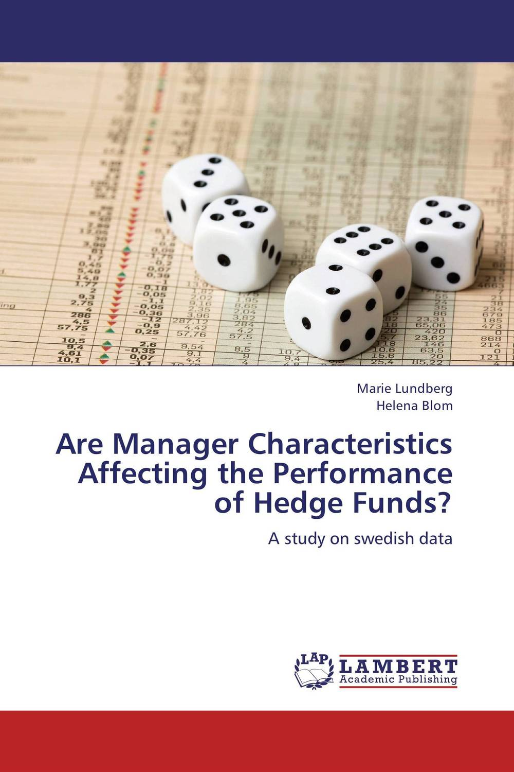 Are Manager Characteristics Affecting the Performance of Hedge Funds? davis edwards risk management in trading techniques to drive profitability of hedge funds and trading desks