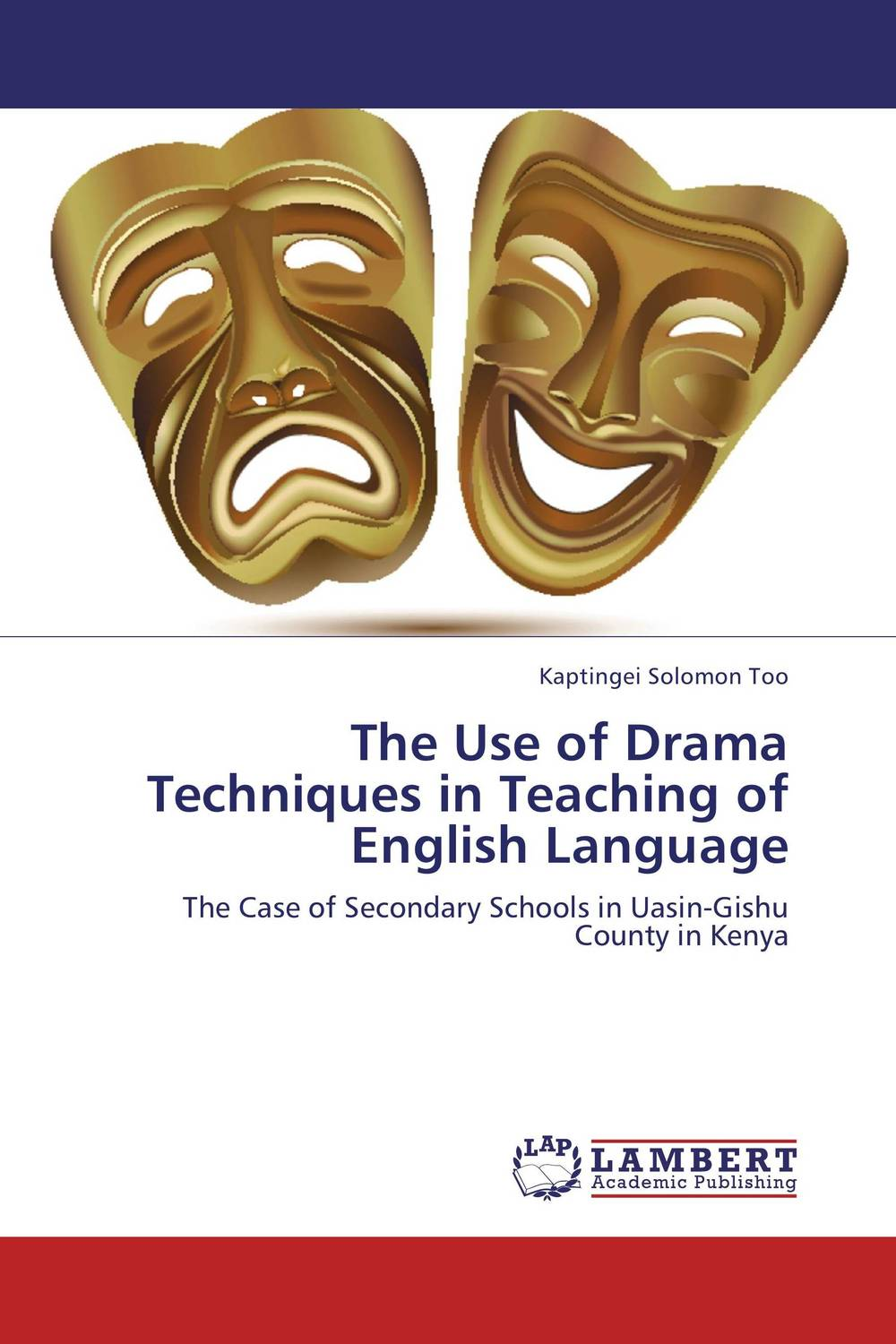 The Use of Drama Techniques in Teaching of English Language the use of drama techniques in teaching of english language
