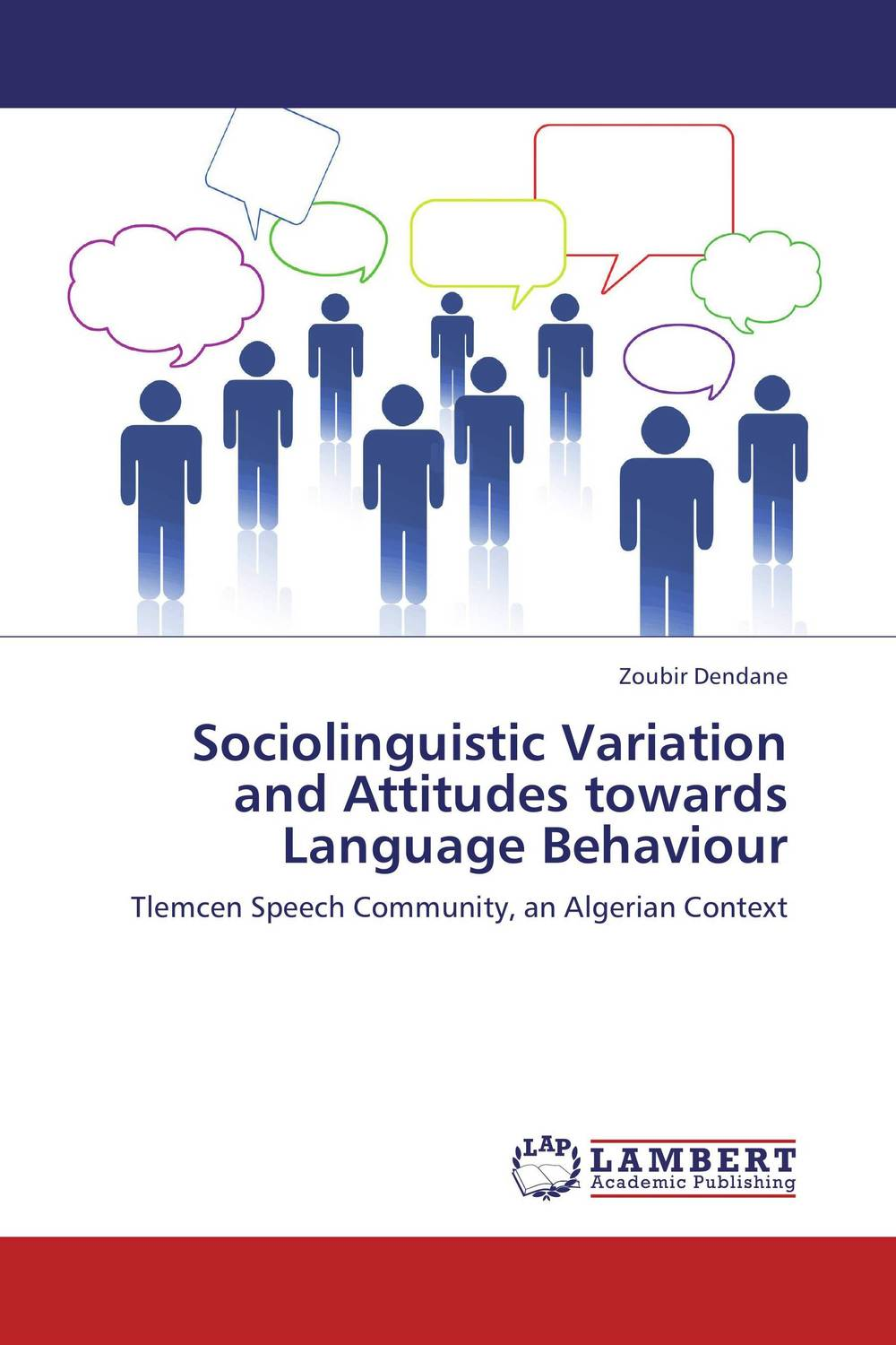 Sociolinguistic Variation and Attitudes towards Language Behaviour linguistic variation in a multilingual setting