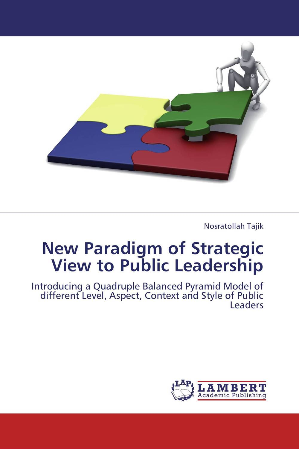 New Paradigm of Strategic View to Public Leadership barbara crosby c leadership for the common good tackling public problems in a shared power world