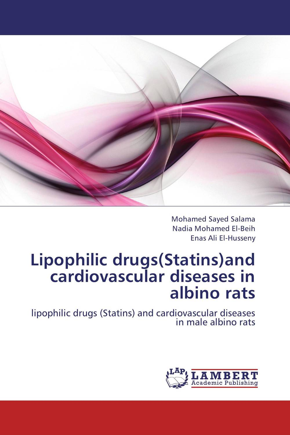 Lipophilic drugs(Statins)and cardiovascular diseases in albino rats fatty liver imaging patterns and pitfalls