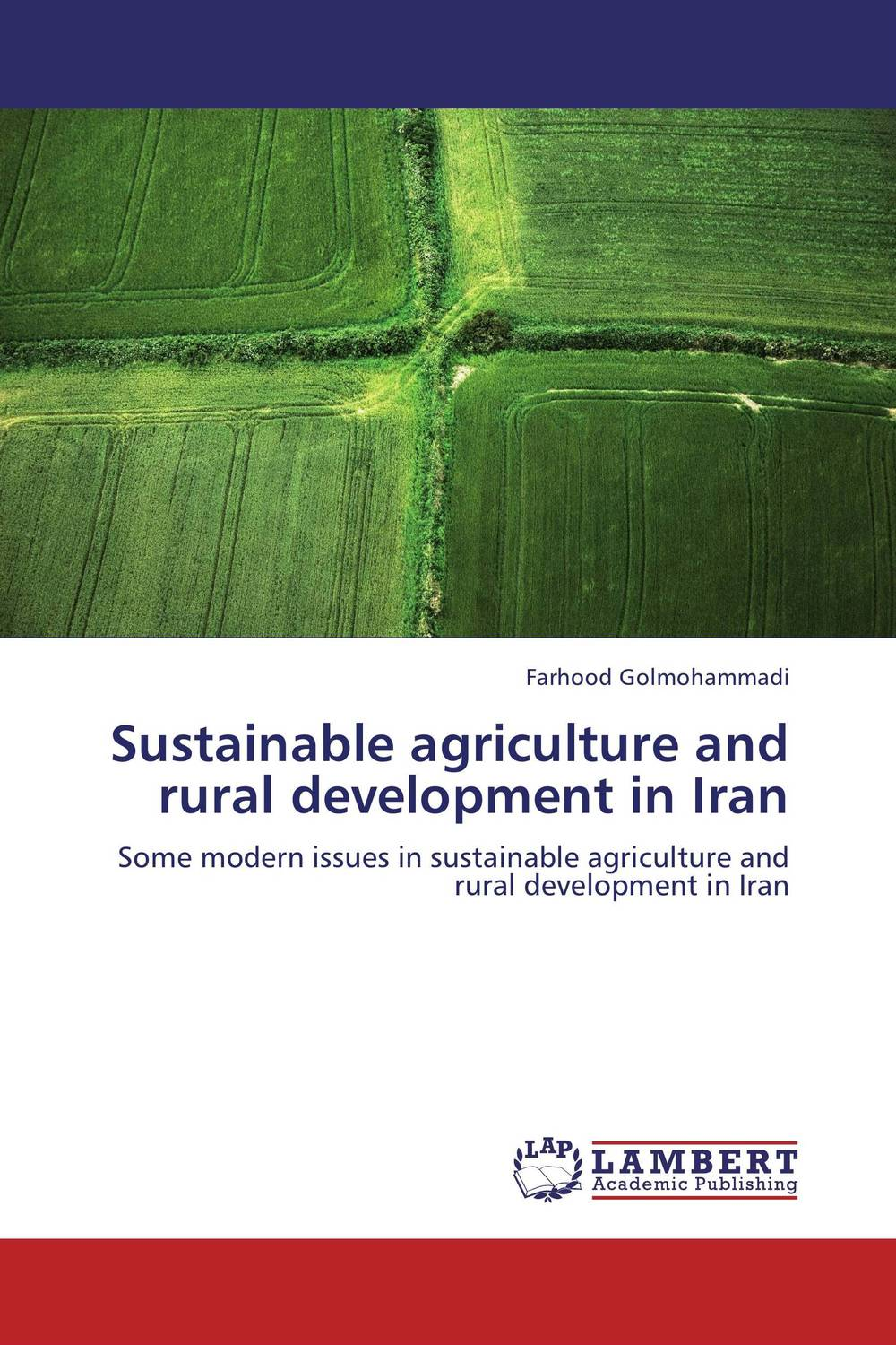 Sustainable agriculture and rural development in Iran role of ict in rural poverty alleviation