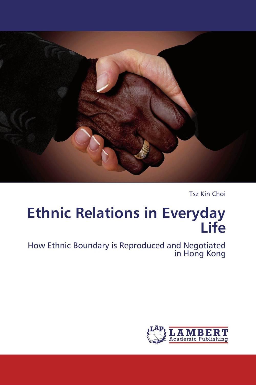 Ethnic Relations in Everyday Life