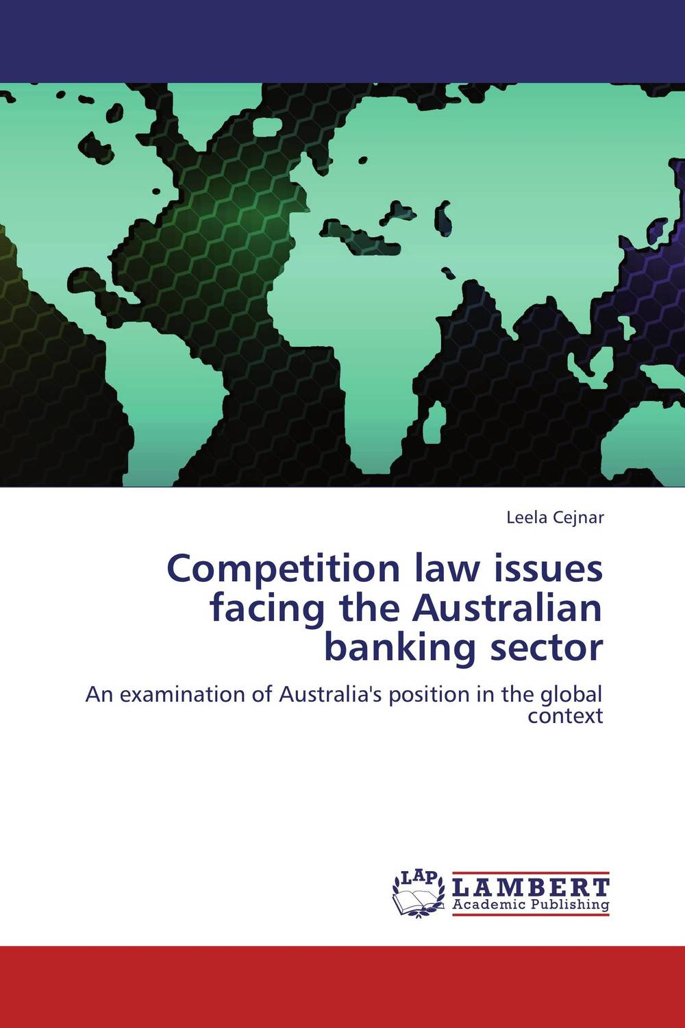 Competition law issues facing the Australian banking sector