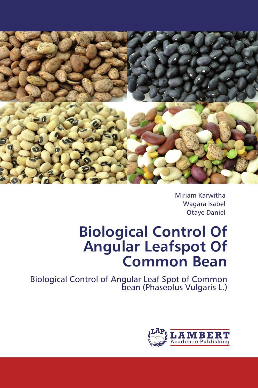 Biological Control Of Angular Leafspot Of Common Bean rameshbabu surapu pandi srinivas and rakesh kumar singh biological control of nematodes by fungus nematoctonus robustus