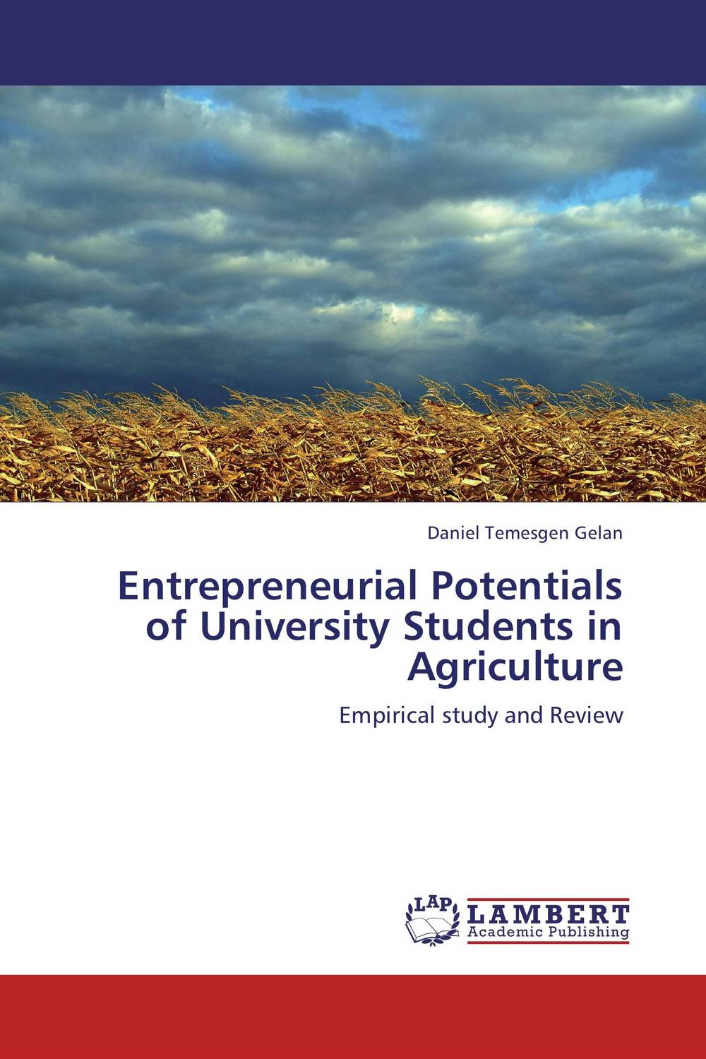 Entrepreneurial Potentials of University Students in Agriculture