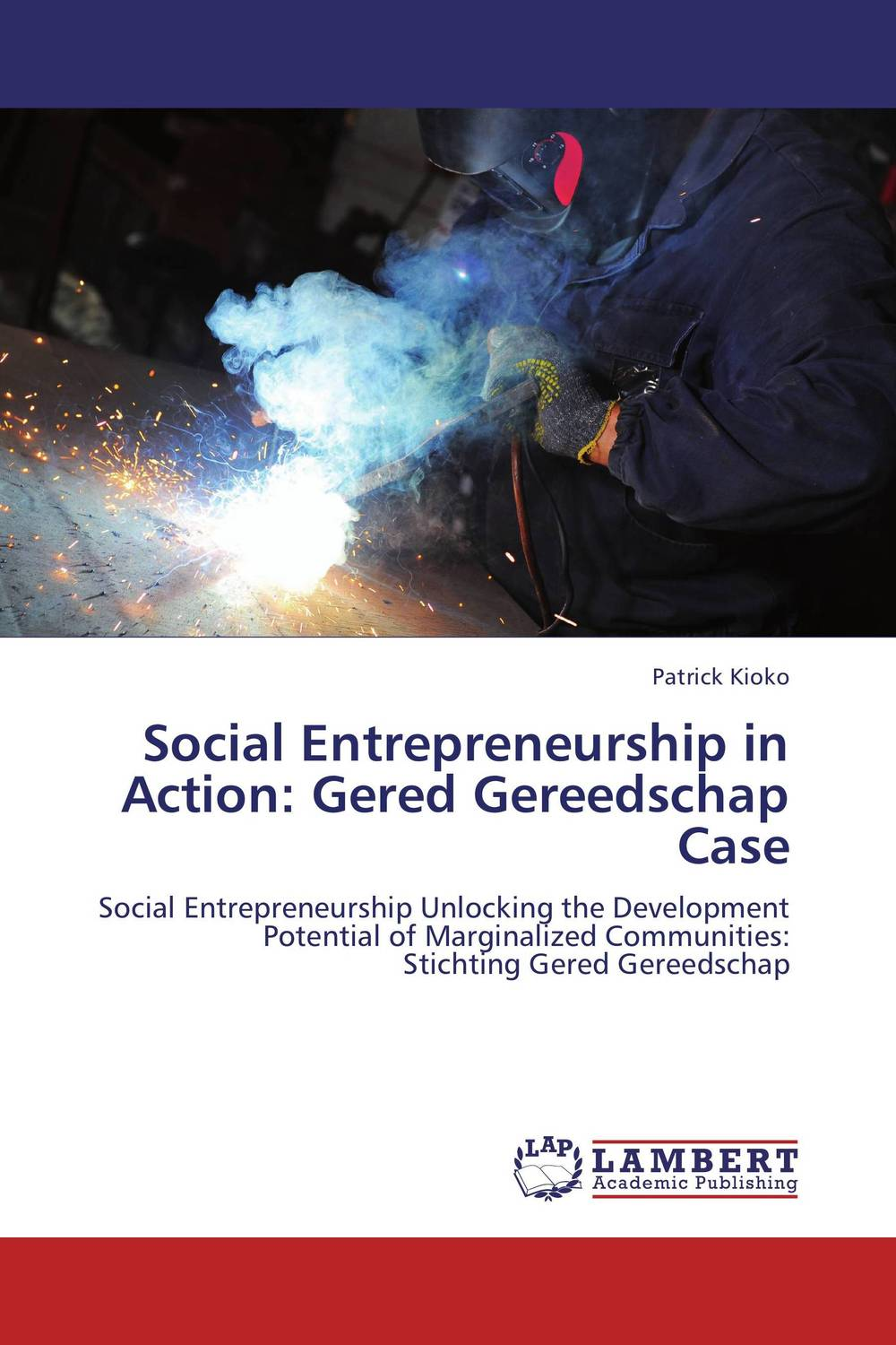 Social Entrepreneurship in Action: Gered Gereedschap Case marc lane j the mission driven venture business solutions to the world s most vexing social problems