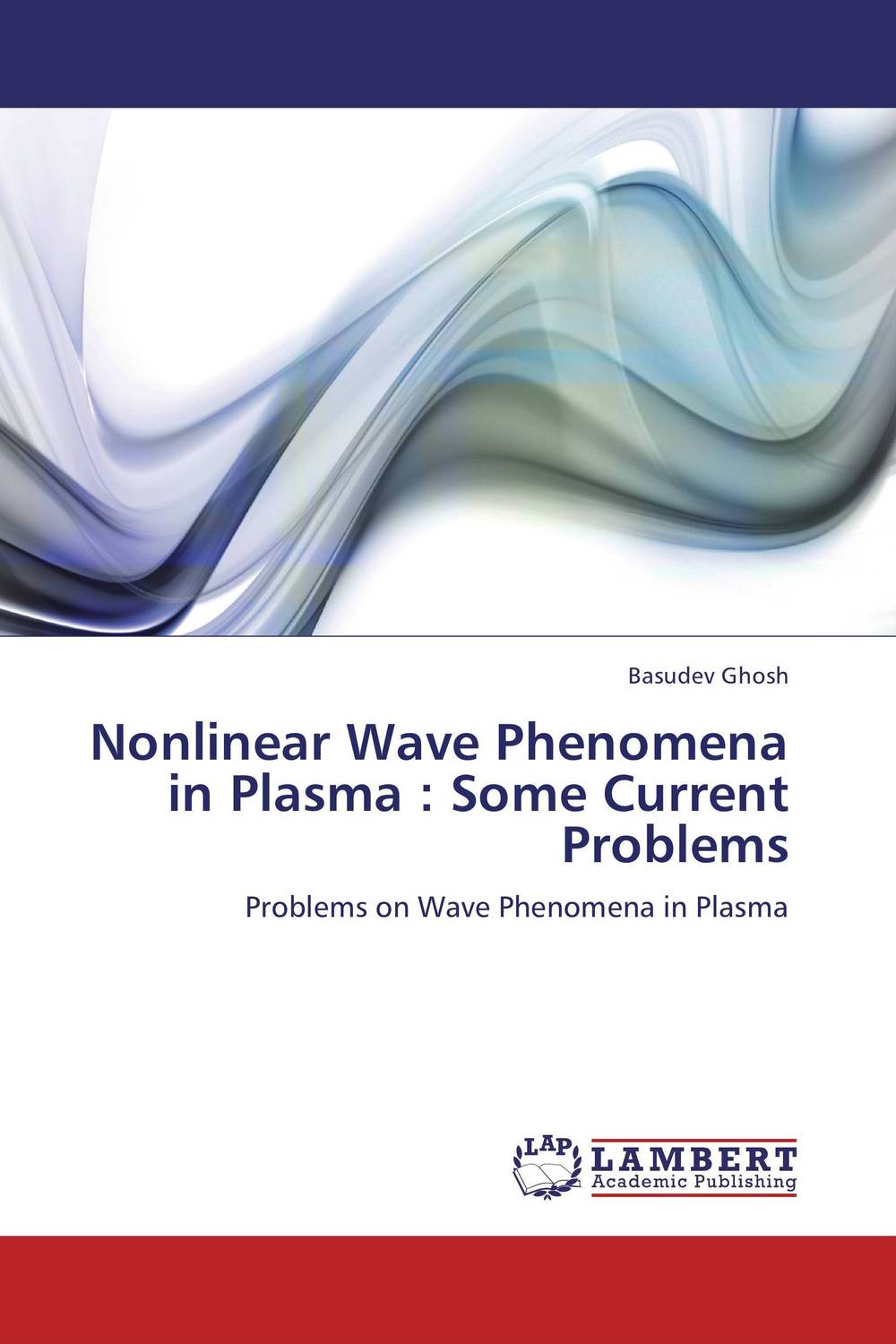 Nonlinear Wave Phenomena in Plasma : Some Current Problems ion acoustic solitary wave in an ion
