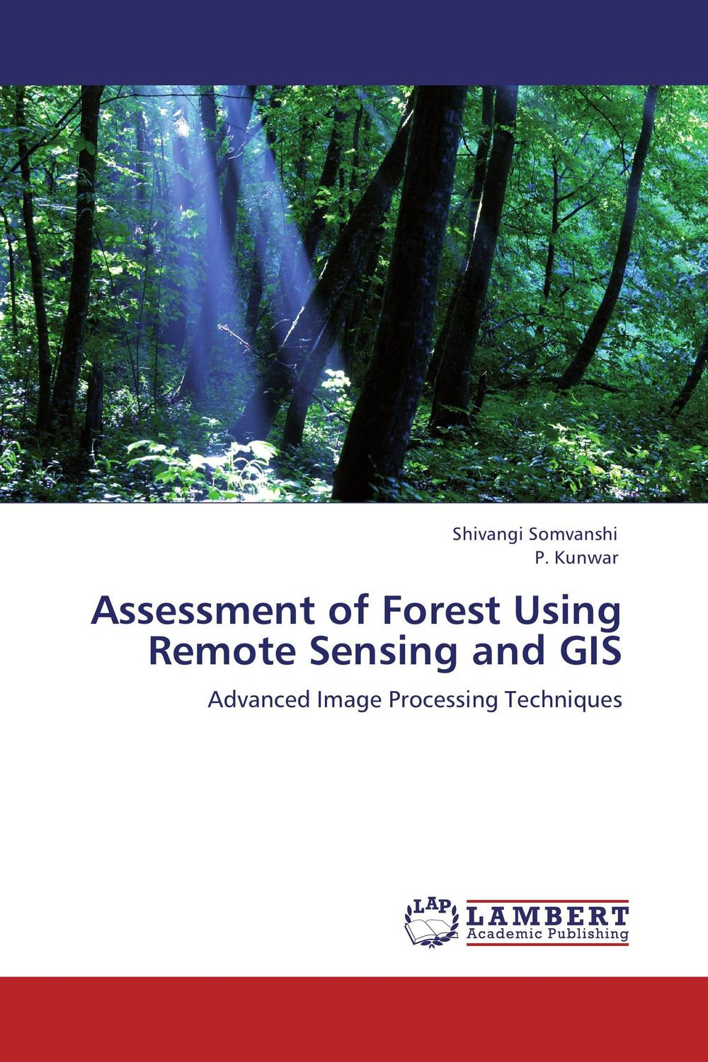 Assessment of Forest Using Remote Sensing and GIS remote sensing inversion problems and natural hazards asradvances in space research volume 21 3