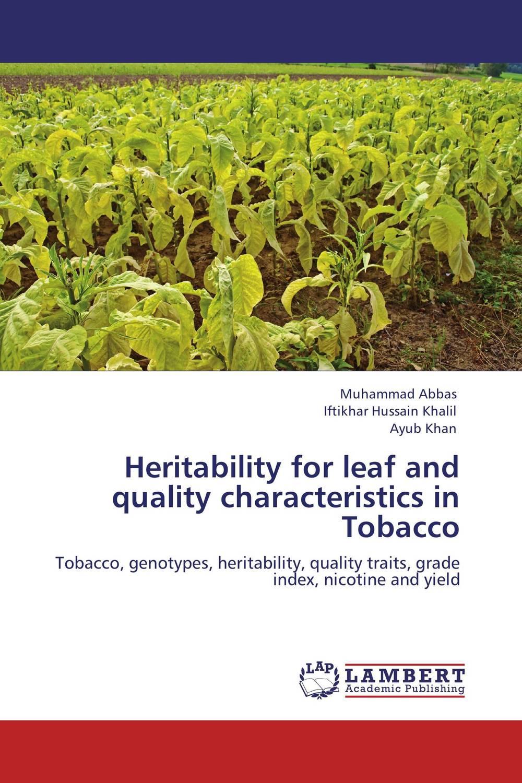 цена на Heritability for leaf and quality characteristics in Tobacco