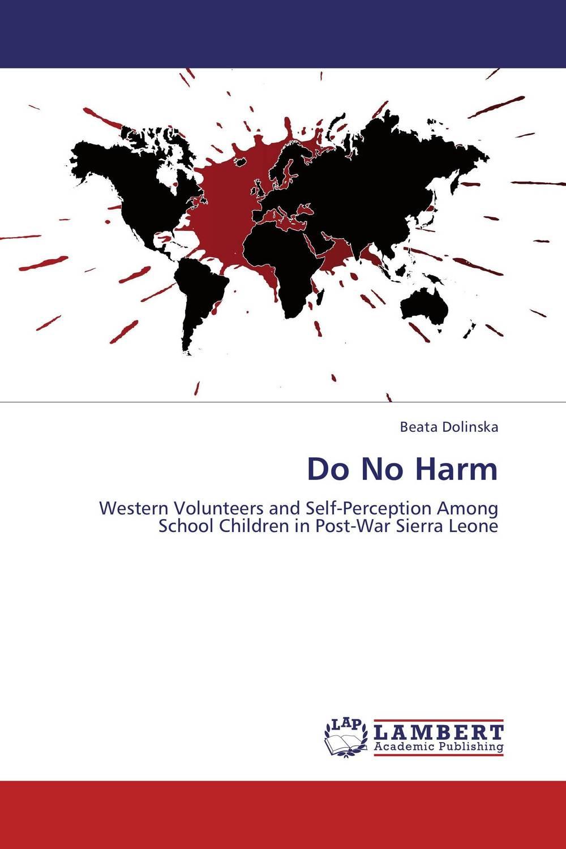 Do No Harm do no harm