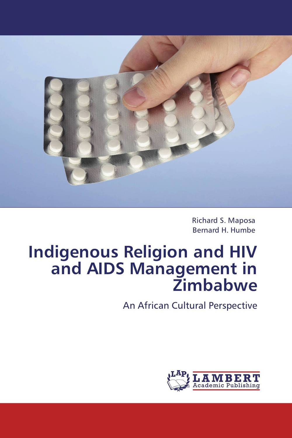 Indigenous Religion and HIV and AIDS Management in Zimbabwe hiv and aids