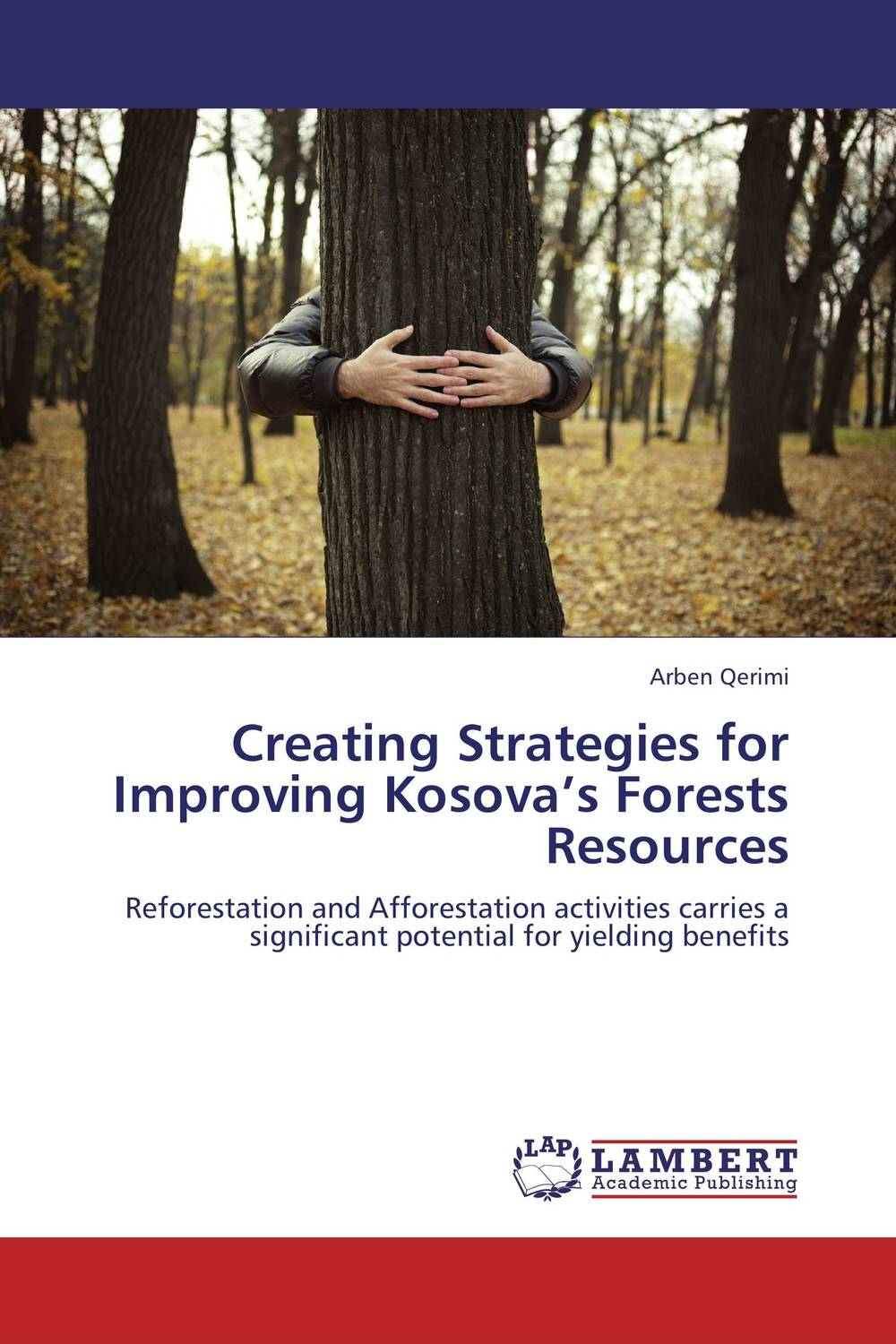 Creating Strategies for Improving Kosova's Forests Resources conflicts in forest resources usage and management