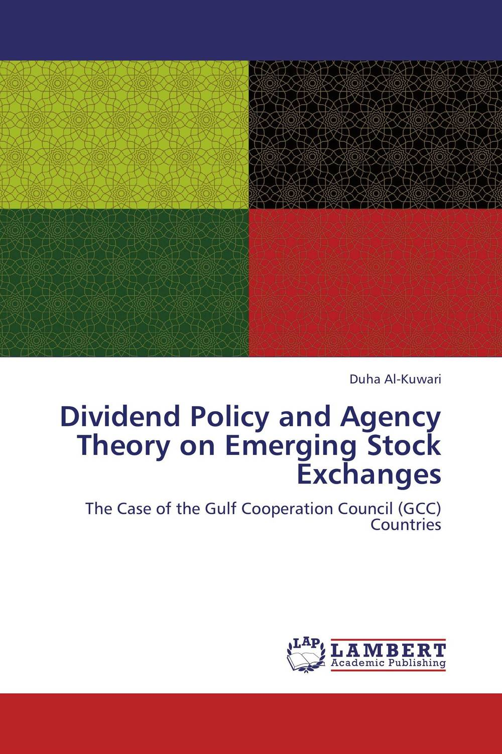 Dividend Policy and Agency Theory on Emerging Stock Exchanges sujata kapoor dividend policy and its impact on shareholders wealth